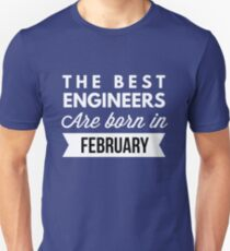 The best Engineers are born in February T-Shirt