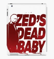 Zed's Dead Baby... (Pulp Fiction) iPad Case/Skin