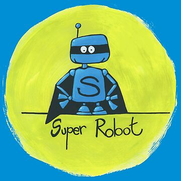 Super Robot by laureH