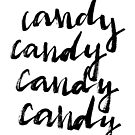 Candy candy candy candy - Calligraphic Print by Anastasiia Kucherenko