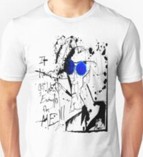 It Never Got Weird Enough for ME!!! Unisex T-Shirt