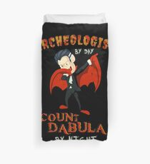 Count Dabula by night  Archeologist  Halloween Archeology   T-Shirt Sweater Hoodie Iphone Samsung Phone Case Coffee Mug Tablet Case Gift Duvet Cover