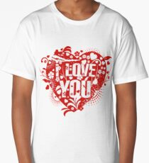 I Love You  Long T-Shirt