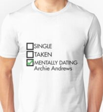 Mentally dating archie andrews T-Shirt
