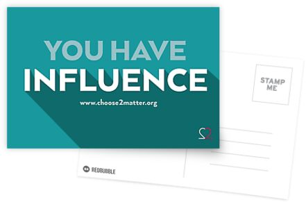 You Have Influence Greeting Cards & Postcards by Choose2Matter