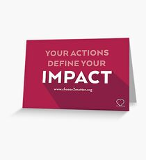Your Actions Define Your Impact Greeting Cards & Postcards Greeting Card