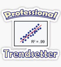Funny Data Shirt Professional Trendsetter Sticker
