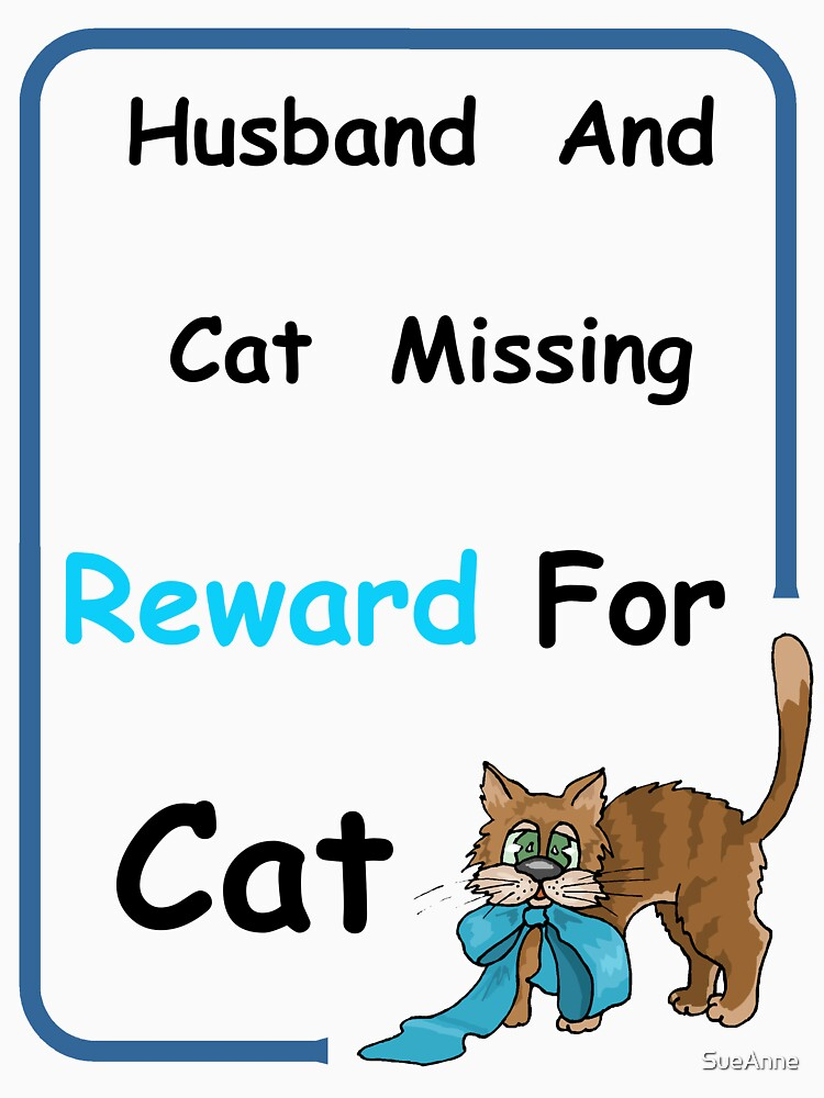 Husband & Cat Missing - 1 by SueAnne