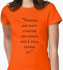 Cancer-Finish It! T-Shirt