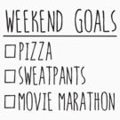 Weekend Goals by DetourShirts