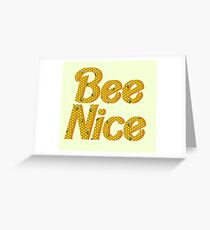 Bee Nice Greeting Card