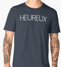 heureux - Happy in french t Men's Premium T-Shirt