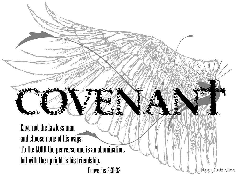 Covenant: Envy Not the Lawless by HappyCatholics