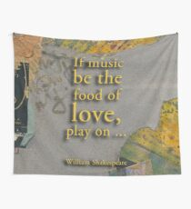 PEOPLE #shakespeare #music #love quote Wall Tapestry