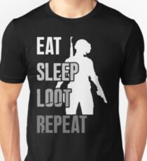 EAT SLEEP LOOT REPEAT - PUBG T-Shirt
