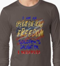 I SERVED_Daughter Long Sleeve T-Shirt