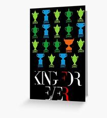 King Roger forever Greeting Card