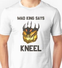 Mad King Says... Unisex T-Shirt