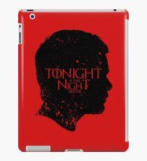 Tonight is the Night iPad Case/Skin