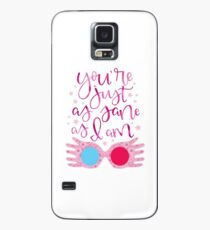 You're Just As Sane as I Am Case/Skin for Samsung Galaxy