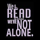 Wir lesen, dass wir nicht alleine sind von Troxbled