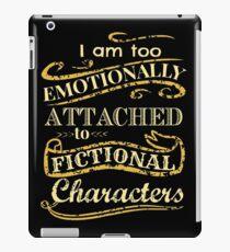 Ich bin zu emotional an fiktionale Charaktere gebunden iPad-Hülle & Klebefolie