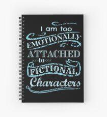 Ich bin zu emotional an fiktive Charaktere # 2 gebunden Spiralblock