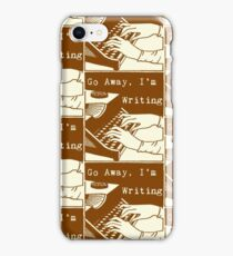 Go Away, I'm Writing (Coffee Brown/Cream) iPhone Case/Skin