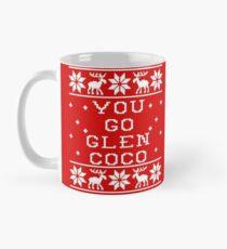 You Go Glen Coco - Ugly Sweater - Mean Girls Mug