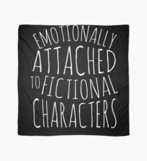 emotionally attached to fictional characters #white Scarf