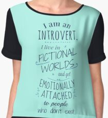 introvert, fictional worlds, fictional characters Chiffon Top