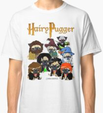Hairy Pugger Classic T-Shirt