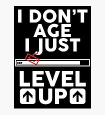Level up Photographic Print