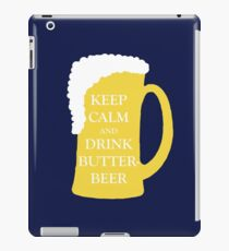 Keep Calm and Drink Butterbeer iPad Case/Skin
