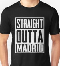 Straight Outta Madrid Unisex T-Shirt