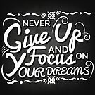 Never Give Up by Explicit Designs