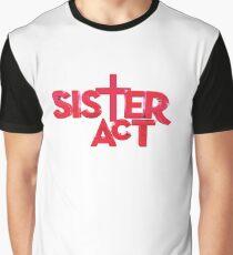 sister act logo Graphic T-Shirt