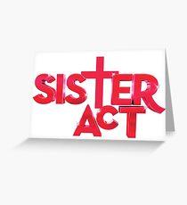 sister act logo Greeting Card