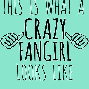 así es como se ve una loca fangirl de FandomizedRose