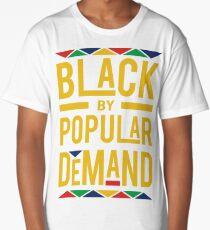BLACK BY POPULAR DEMAND  Long T-Shirt