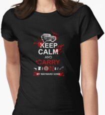 Keep Calm and Carry On My Wayward Sons Women's Fitted T-Shirt