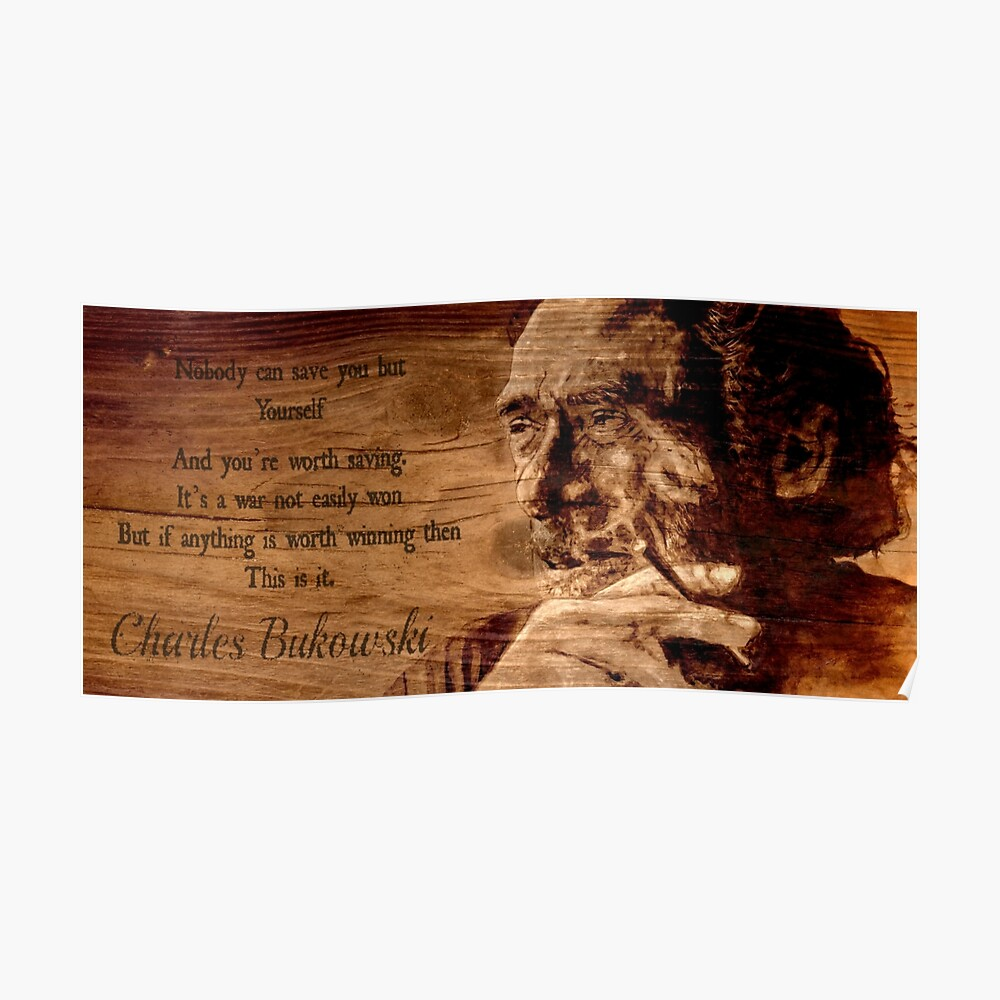 Charles BUKOWSKI - WOOD - quote Poster