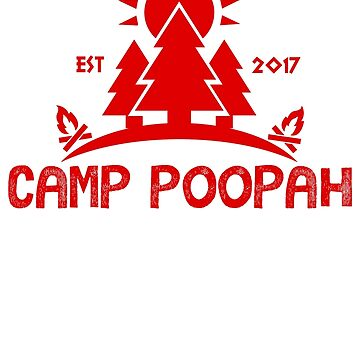 Camp Poopah by formerfatboys