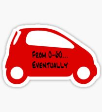 Smart Car ForTwo Red Colour - From 0-60...Eventually Sticker