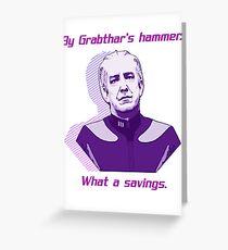 """What a savings."" Greeting Card"