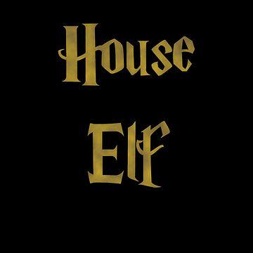 House Elf and proud by KinkyKaiju