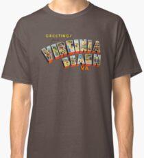 Greetings from Virginia Beach, Virginia Classic T-Shirt