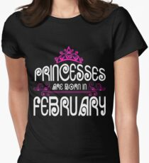 Princesses are born in February - Birthday Gift T-Shirt