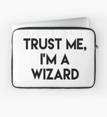 Trust me I'm a wizard Laptop Sleeve