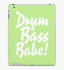 Drum & Bass Babe! iPad Case/Skin